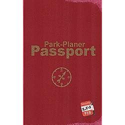 Park-Planer Passport - Mein Reisedokument für die Disney Parks (2. Edition): Checklisten, Erinnerungen, Herausforderungen für: Disneyland Resort, Walt Disney World Resort, Disneyland Paris