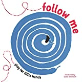Follow Me (Play for Little Hands)