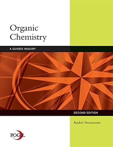 Organic Chemistry: A Guided Inquiry: Student Text por Andrei Straumanis