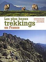 Les plus beaux trekkings en France de Jacqueline Cantaloube