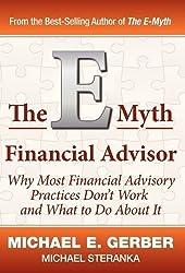 The E-Myth Financial Advisor by Gerber, Michael E., Steranka, Michael (5/6/2011)
