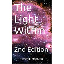 The Light Within: 2nd Edition