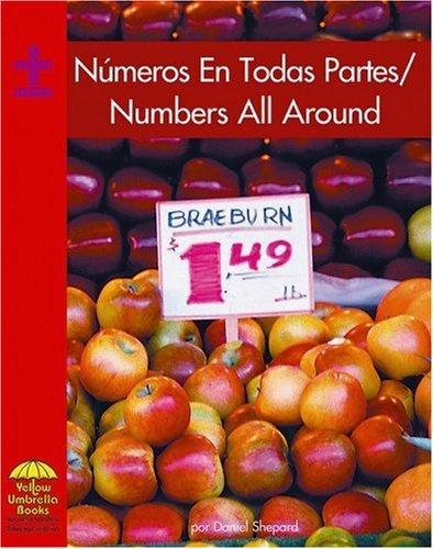 Numeros en todas partes / Numbers All Around (Math - Bilingual) (Spanish Edition) by Daniel Shepard (2007-01-30)