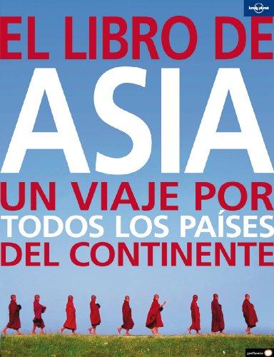 El libro de Asia (Ilustrados -Lonely Planet)