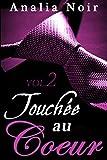 Telecharger Livres Touchee Au Cœur Vol 2 New Romance Adulte (PDF,EPUB,MOBI) gratuits en Francaise