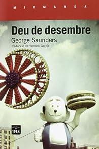 Deu De Desembre par George Saunders