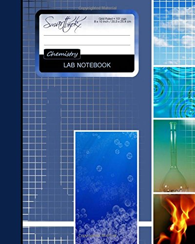 Lab Notebook: Chemistry Laboratory Notebook for Science Student / Research / College [ 101 pages * Perfect Bound * 8 x 10 inch ] (Composition Books - Specialist Scientific) por smART bookx