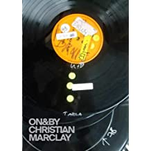 On&by Christian Marclay (Whitechapel: On & by) by Jean-pierre Criqui (15-May-2015) Paperback