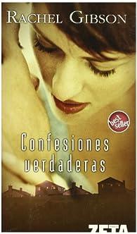 CONFESIONES VERDADERAS par Rachel Gibson