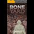 BONE YARD: Paranormal and Urban Fantasy (The Whistler Series Book 2)