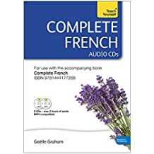 Complete French Beginner to Intermediate Course: Audio Support: New edition
