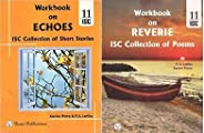 Workbook on Reverie ISC Collection of Poems and Workbook on Echoes ISC Collection of Short Stories two book se