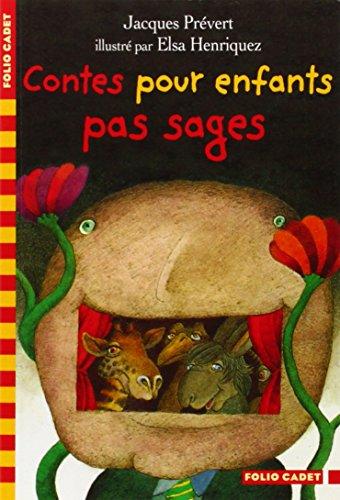 Contes pour enfants pas sages / Jacques Prévert |