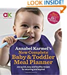 Annabel Karmel's New Complete Baby &...