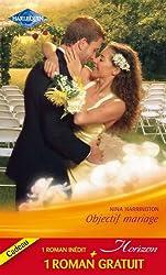 Objectif mariage - Le baiser de l'orage (Horizon t. 2324)