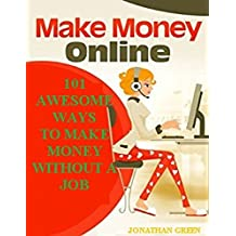 101 AWESOME WAYS  TO MAKE MONEY WITHOUT A JOB (English Edition)