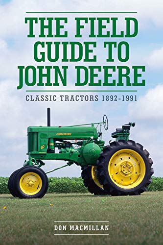 Johnny Popper (The Field Guide to John Deere: Classic Tractors 1892-1991)