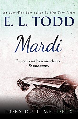 Mardi (Hors du temps t. 2) par [Todd, E. L.]