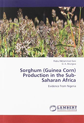 Sorghum (Guinea Corn) Production in the Sub-Saharan Africa: Evidence from Nigeria