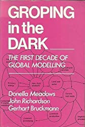 Groping in the Dark: The First Decade of Global Modelling