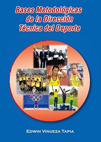 Bases Metodológicas de la Dirección Técnica del Deporte