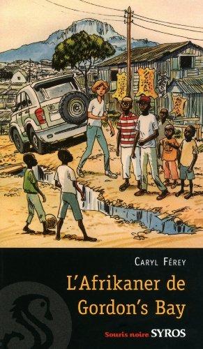 L'Afrikaner de Gordon's Bay (Souris noire) par Caryl Férey