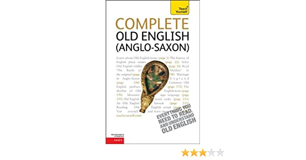 with Two Audio CDs Anglo-Saxon A Teach Yourself Guide Complete Old English