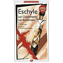 Les Choéphores. Les Euménides: Prépas Scientifiques Lettres - 2012