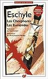 Les Choéphores ; Les Euménides: Prépas Scientifiques Lettres - 2012