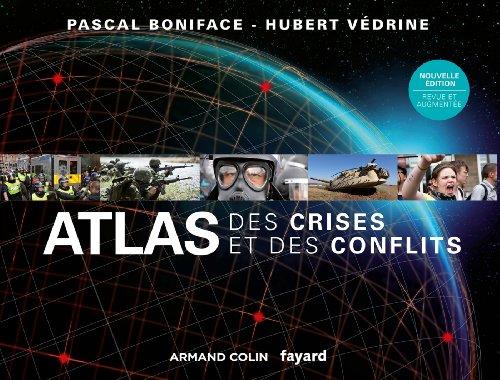 Atlas des crises et des conflits - 2e é...