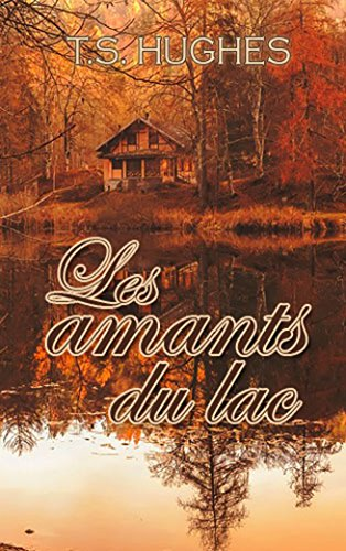 Les amants du lac (French Edition)