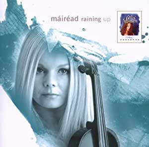 Celtic Woman Presents: Mirad: Raining Up