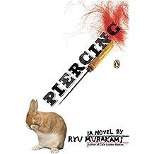 [(Piercing)] [Author: Murakami Ryu] published on (April, 2007)