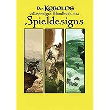 Des Kobolds Handbuch des Spieldesigns: Spieltheorie (Kobold-Handbücher) (German Edition)