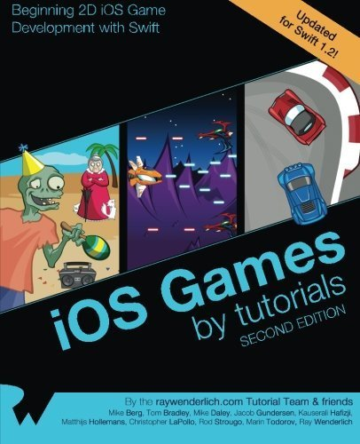 iOS Games by Tutorials: Second Edition: Updated for Swift 1.2: Beginning 2D iOS Game Development with Swift by Wenderlich, Ray, Berg, Mike, Bradley, Tom, Daley, Mike, Gund (2015) Paperback