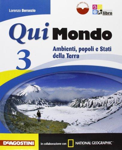 Qui mondo. Per la Scuola media. Con e-book. Con espansione online: QUI MONDO 3 +LD