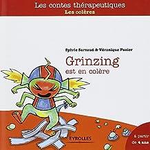 Grinzing est en colère : Les colères, A partir de 4 ans