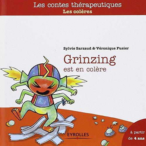 Grinzing est en colère : Les colères por Sylvie Sarzaud