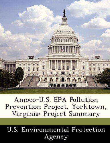 amoco-us-epa-pollution-prevention-project-yorktown-virginia-project-summary
