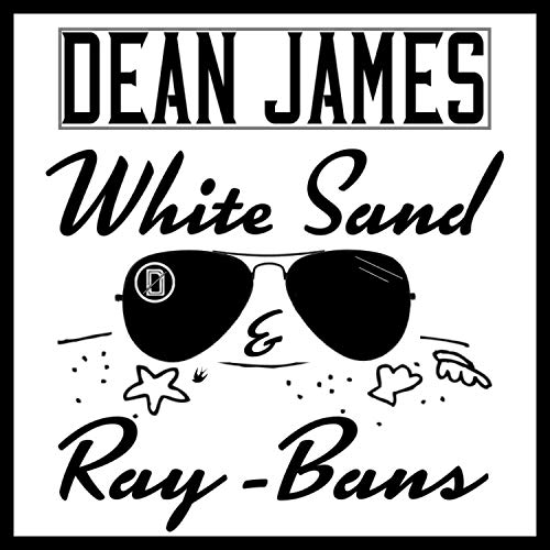 White Sand & Ray-Bans