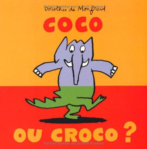 Coco ou Croco ? par Dorothée de Monfreid