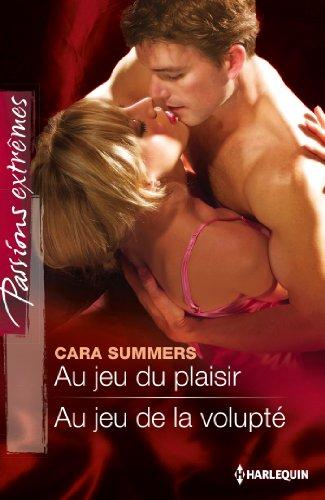 Au jeu du plaisir - Au jeu de la volupté (Passions Extrêmes) (French Edition)