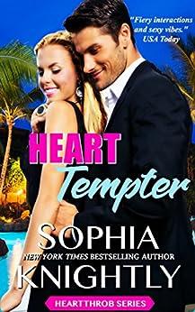 Heart Tempter: Alpha Romance | Heartthrob Series Book 5 (A Heartthrob Series) by [Knightly, Sophia]