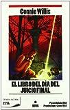 EL LIBRO DEL DIA DEL JUICIO FINAL: PREMIO NEBULA 1992 - PREMIOS HUGO Y LOCUS 1993 (B DE BOLSILLO)