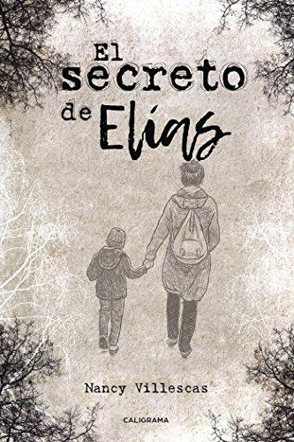 El secreto de Elías por Nancy Villescas