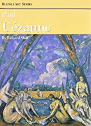 Paul Cezanne (Rizzoli Art Series) by Richard Shiff (1994-10-15)