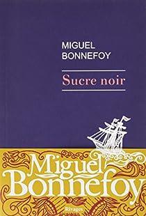 Sucre noir par Bonnefoy