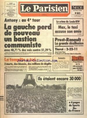 PARISIEN LIBERE (LE) [No 12155] du 17/10/1983 - ANTONY AU 4EME TOUR - LA GAUCHE PERD DE NOUVEAU UN BASTION COMMUNISTE - LE CRIME DU LOUIS-XIV - MAX LE TAXI ACCUSE SON AMIE - LA TEMPETE A TUE - LES SPORTS - PROST ET RENAULT