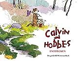 Calvin und Hobbes entdecken: Das große Bill-Watterson-Buch - Bill Watterson