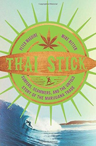 Thai Stick por Peter Maguire